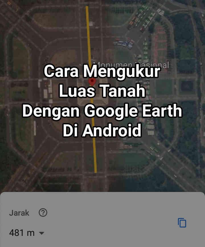 8 Cara Mengukur Luas Tanah Dengan Google Maps Di Android