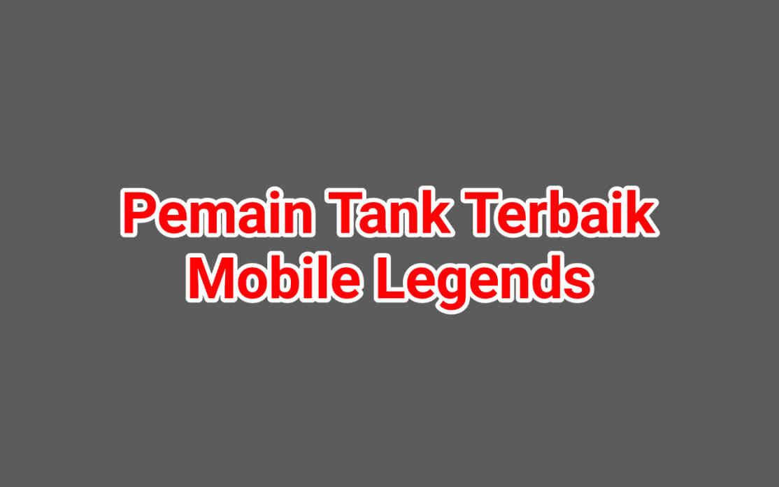 6 Pemain Tank Terbaik Mobile Legend 2021, Barbar Banget